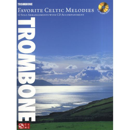 HAL LEONARD FAVORITE CELTIC MELODIES 12 SOLO ARRANGEMENT + CD - TROMBONE