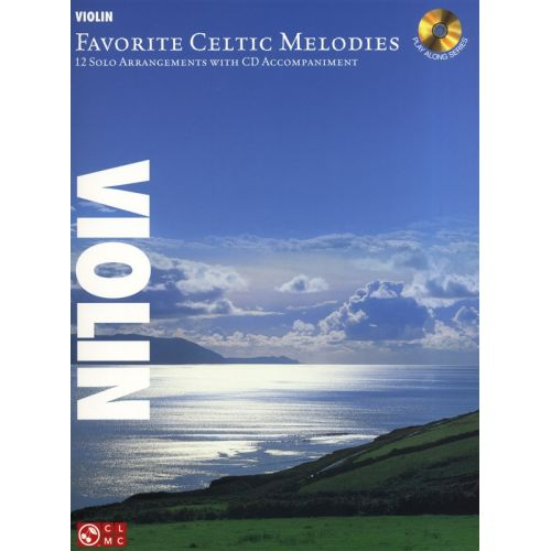 HAL LEONARD FAVORITE CELTIC MELODIES 12 SOLO ARRANGEMENTS + CD - VIOLIN