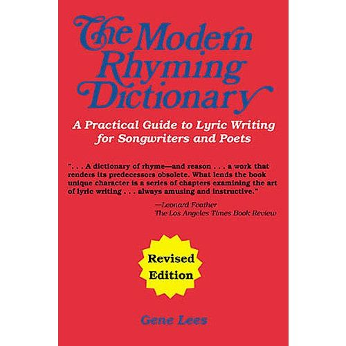 HAL LEONARD MODERN RHYMING DICTIONARY A PRACTICAL GUIDE TO LYRIC WRITING FOR SONG -