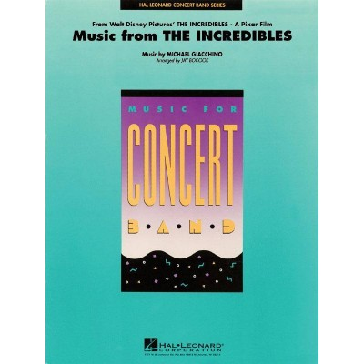 HAL LEONARD GIACCHINO M. - MUSIC FROM THE INCREDIBLES - SCORE AND PARTS