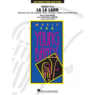 HAL LEONARD HURWITZ JUSTIN - HIGHLIGHTS FROM LA LA LAND - SCORE