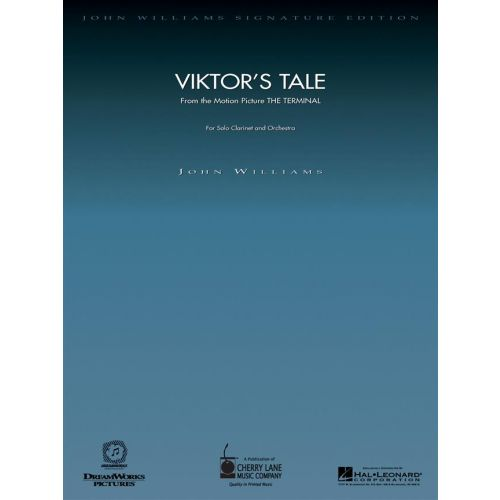 HAL LEONARD WILLIAMS JOHN - VIKTOR'S TALE (FROM THE TERMINAL) - CLARINET & PIANO