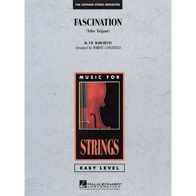 HAL LEONARD MARCHETTI - FASCINATION (ARR. ROBERT LONGFIELD) - SCORE & PARTS