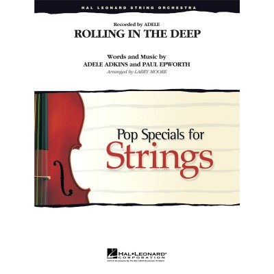 HAL LEONARD ADELE - ROLLING IN THE DEEP (ARR. LARRY MOORE) - SCORE & PARTS