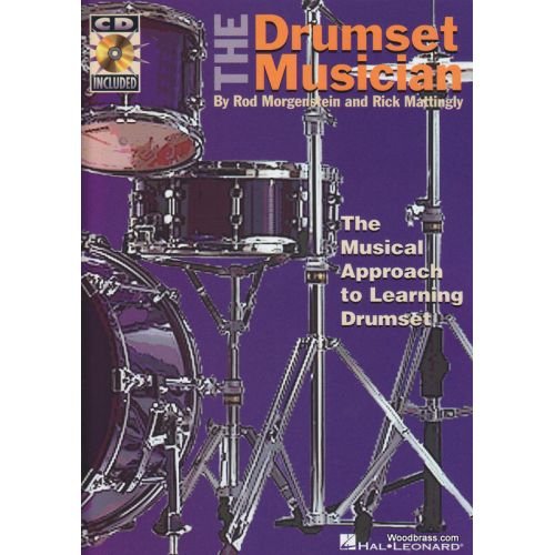 HAL LEONARD MORGENSTEIN R. - DRUMSET MUSICIAN MUSICAL LEARNING + CD