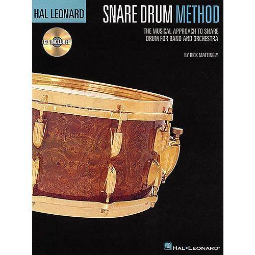 HAL LEONARD RICK MATTINGLY HAL LEONARD SNARE DRUM METHOD DRUMS + CD - DRUMS