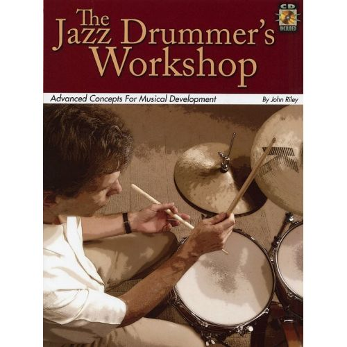 HAL LEONARD THE JAZZ DRUMMER'S WORKSHOP DRUMS + CD - DRUMS