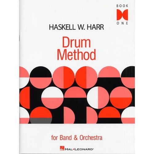 HAL LEONARD HASKELL W. HARR DRUM METHOD FOR BAND AND ORCHESTRA BOOK ONE DRUMS - DRUMS