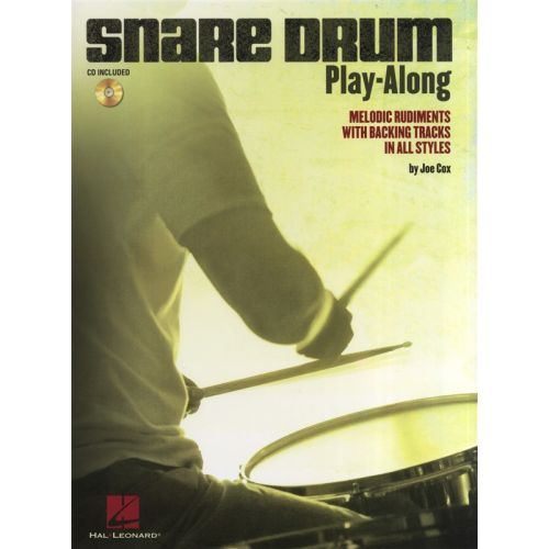 HAL LEONARD SNARE DRUM PLAY-ALONG MELODIC RUDIMENTS WITH BACKING TRACKS DRUM + CD - DRUMS