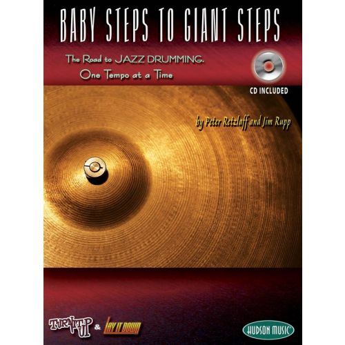 HUDSON MUSIC BABY STEPS TO GIANT STEPS THE ROAD TO JAZZ DRUMMING DRUMS + CD - DRUMS