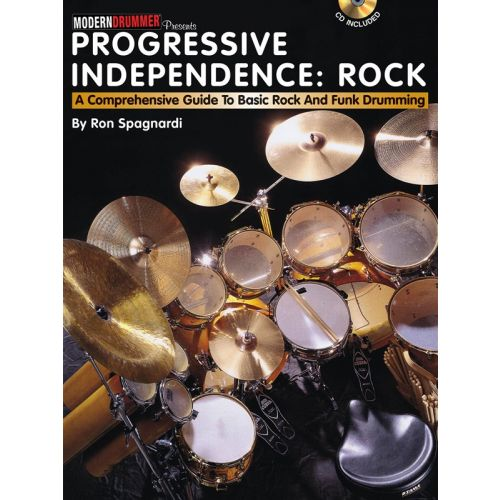 MUSIC SALES PROGRESSIVE INDEPENDENCE COMPREHENSIVE GUIDE ROCK AND FUNK DRUMMNG + CD - DRUMS