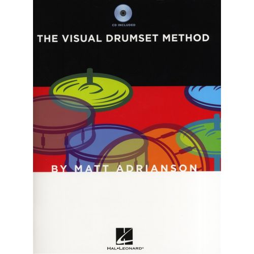 HAL LEONARD MATT ADRIANSON THE VISUAL DRUMSET METHOD DRUMS + CD - DRUMS