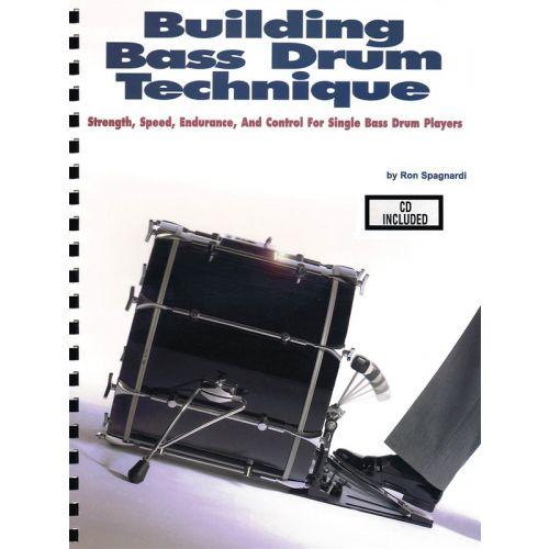 HAL LEONARD SPAGNARDI RON BUILDING BASS DRUM TECHNIQUE DRUMS + CD - DRUMS