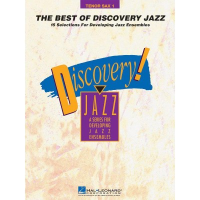 HAL LEONARD THE BEST OF DISCOVERY JAZZ - SAXOPHONE TENOR 1