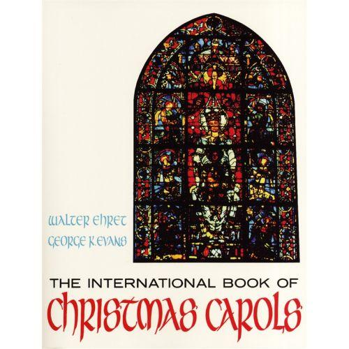 HAL LEONARD INTERNATIONAL BOOK OF CHRISTMAS CAROLS LYRICS CHRDS - VOICE