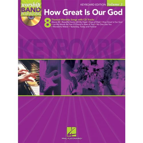 HAL LEONARD WORSHIP BAND PLAYALONG VOLUME 3 HOW GREAT IS OUR GOD - KEYBOARD