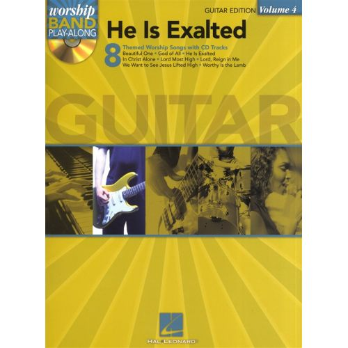 HAL LEONARD WORSHIP BAND PLAY-ALONG VOLUME 4 HE IS EXALTED GUITAR TAB + CD - VOICE