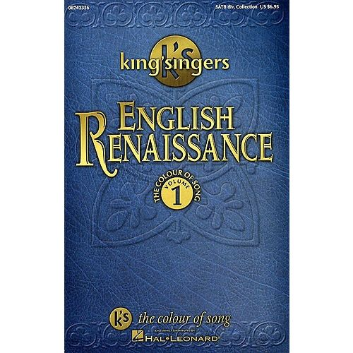 HAL LEONARD THE KING'S SINGERS THE COLOUR OF SONG VOL.1 - CHORAL