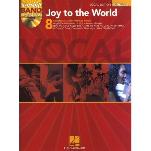 HAL LEONARD WORSHIP BAND PLAY ALONG VOLUME 5 JOY TO THE WORLD + CD - VOICE