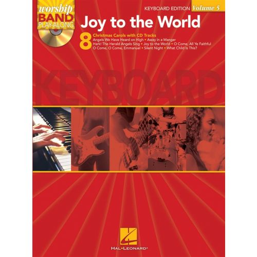 HAL LEONARD WORSHIP BAND PLAY ALONG VOLUME 5 - JOY TO THE WORLD - PVG