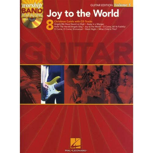 HAL LEONARD WORSHIP BAND PLAY ALONG VOLUME 5 JOY TO THE WORLD - GUITAR