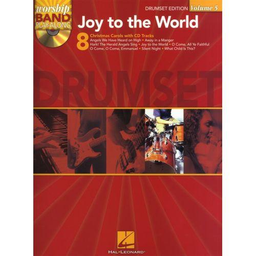 HAL LEONARD WORSHIP BAND PLAY ALONG VOLUME 5 JOY TO THE WORLD + CD - DRUMS