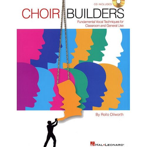 HAL LEONARD ROLLO DILWORTH CHOIR BUILDERS CHOR + CD - UNISON VOICE