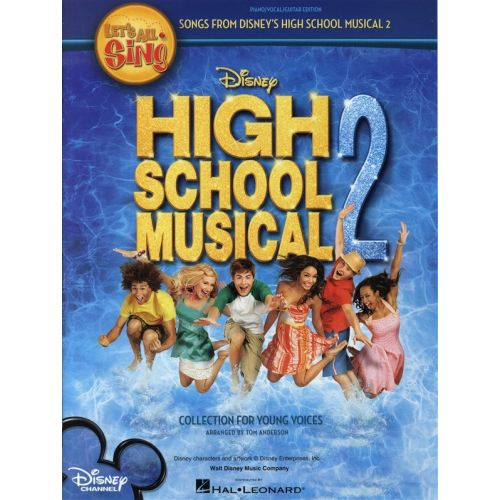 HAL LEONARD LET S ALL SING - SONGS FROM DISNEY'S HIGH SCHOOL MUSICAL 2 - VOICE