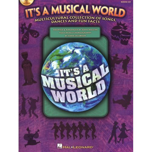HAL LEONARD IT'S A MUSICAL WORLD SONGS DANCES FUN FACTS + CD - WORLD