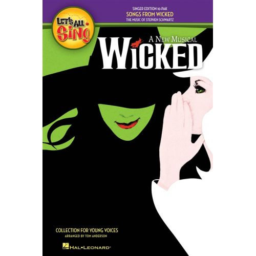 HAL LEONARD LET'S ALL SING SONGS FROM WICKED COLLECTION FOR YOUNG VOICES - VOICE