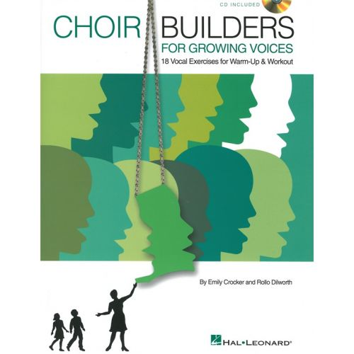 HAL LEONARD CHOIR BUILDERS FOR GROWING VOICES 19 VOCAL EXERCISES + CD - CHORAL