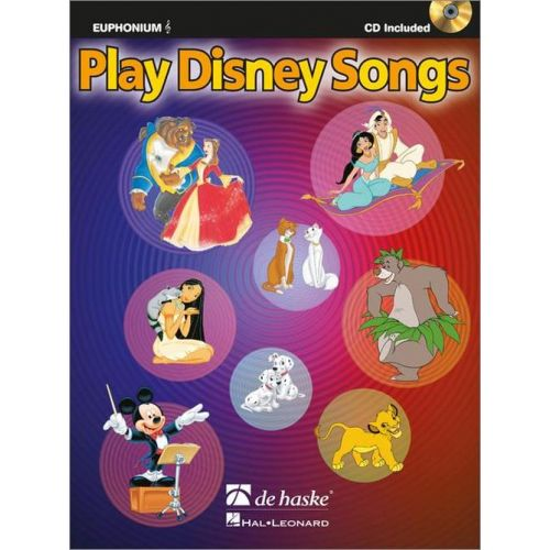 DEHASKE PLAY DISNEY SONGS - EUPHONIUM CLE DE SOL + CD