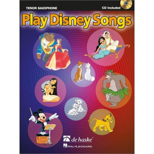 DEHASKE PLAY DISNEY SONGS - SAXOPHONE TENOR + CD