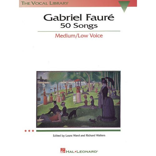 HAL LEONARD GABRIEL FAURE 50 SONGS MEDIUM/LOW VOICE - VOICE