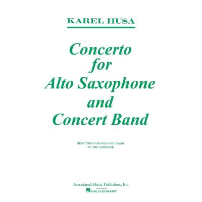 HAL LEONARD HUSA KAREL - CONCERTO FOR ALTO SAXOPHONE AND CONCERT BAND - SAXOPHONE & PIANO
