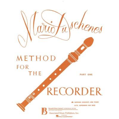 HAL LEONARD DUSCHENES MARIO - METHOD FOR THE RECORDER PART 1 - FLUTE A BEC SOPRANO & TENOR