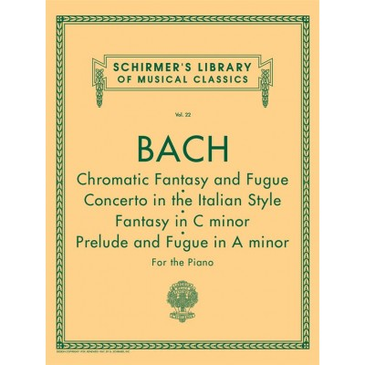 HAL LEONARD BACH J.S. - CHROMATIC FANTASY AND FUGUE AND OTHER WORKS FOR PIANO