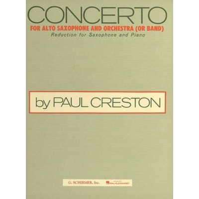 SCHIRMER CRESTON P. - CONCERTO FOR ALTO SAXOPHONE AND ORCHESTRA
