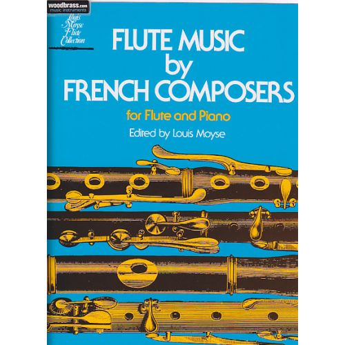 SCHIRMER MOYSE L. (ARR.) - FLUTE MUSIC BY FRENCH COMPOSERS - FLUTE ET PIANO