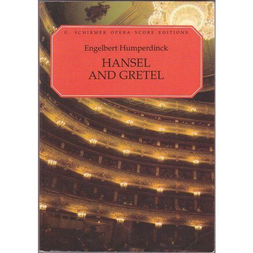 SCHIRMER HUMPERDINCK - HANSEL & GRETEL (CHANT/PIANO)