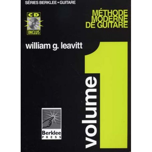 BERKLEE LEAVITT WILLIAM G. - METHODE MODERNE DE GUITARE VOL.1 + CD