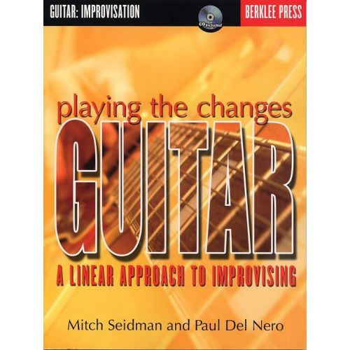HAL LEONARD SEIDMAN MITCH - BERKLEE PLAYING THE CHANGES GUITAR + CD - GUITAR TAB