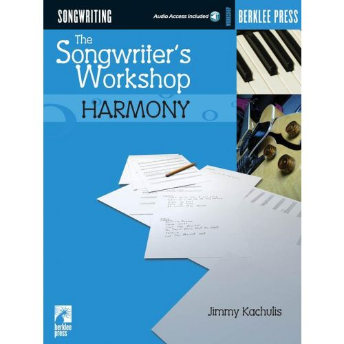 HAL LEONARD KUCHULIS J. - THE SONGWRITER'S WORKSHOP HARMONY