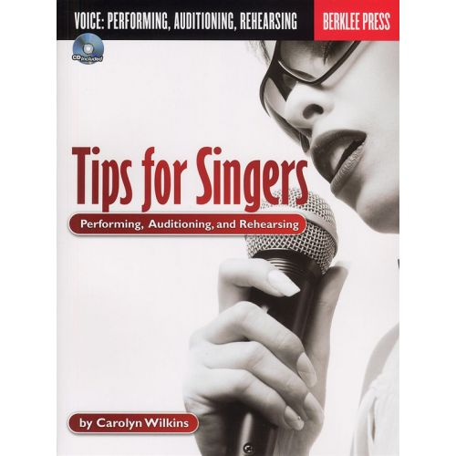 HAL LEONARD TIPS FOR SINGERS PERFORMING, AUDITIONING AND REHEARSING + CD - VOICE
