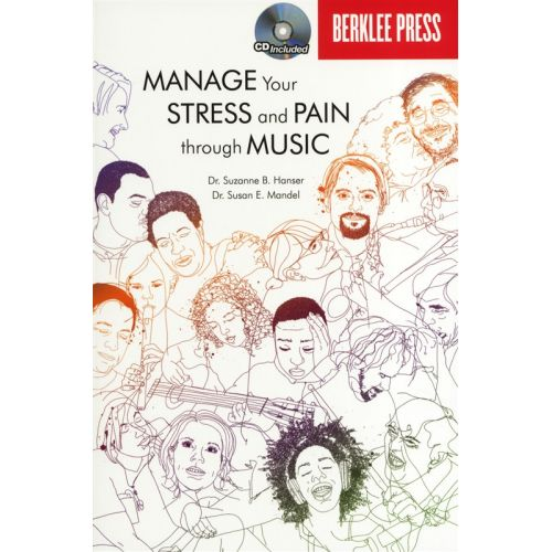 HAL LEONARD MANAGE YOUR STRESS AND PAIN THROUGH MUSIC + CD -