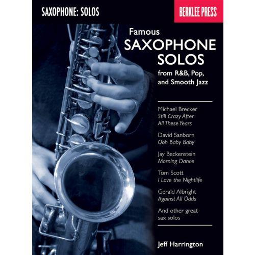 HAL LEONARD BERKLEE HARRINGTON JEFF FAMOUS SAXOPHONE SOLOS FROM R&B POP JAZZ - SAXOPHONE