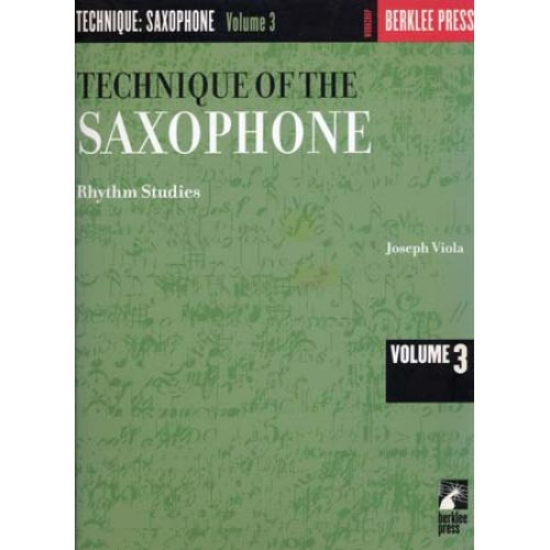 BERKLEE VIOLA JOSEPH - TECHNIQUE OF THE SAXOPHONE VOL.3