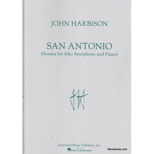 ASSOCIATED MUSIC PUBLISHERS, I HARBISON J. - SAN ANTONIO SONATA - SAXOPHONE ALTO