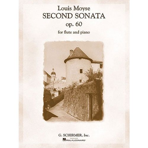 HAL LEONARD LOUIS MOYSE SECOND SONATA FOR FLUTE AND PIANO OP. 60 - FLUTE