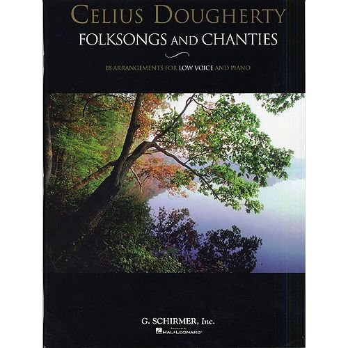SCHIRMER CELIUS DOUGHERTY FOLKSONGS AND CHANTIES - PIANO SOLO